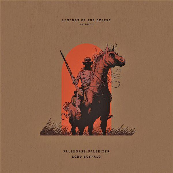 Legends Of The Desert: Volume 1 - Palehorse/Palerider & Lord Buffalo