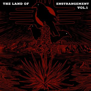 The Land Of Enstrangement: Volume 1