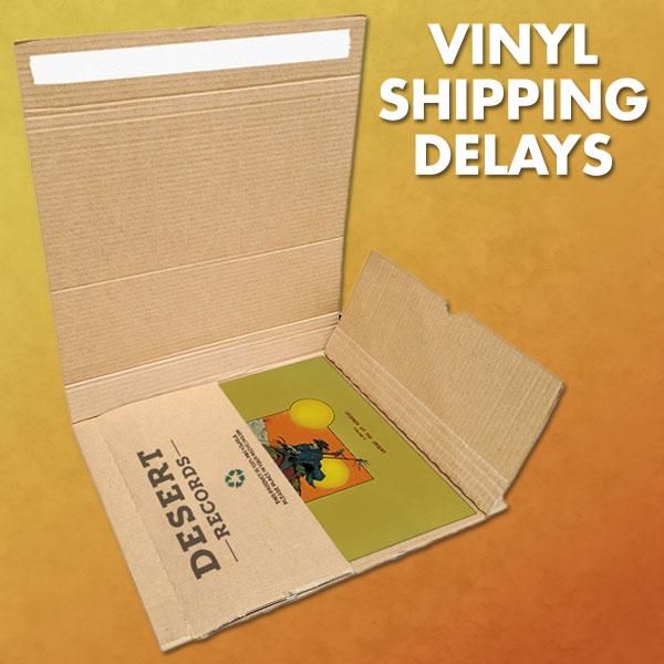 Vinyl Shipping Delays