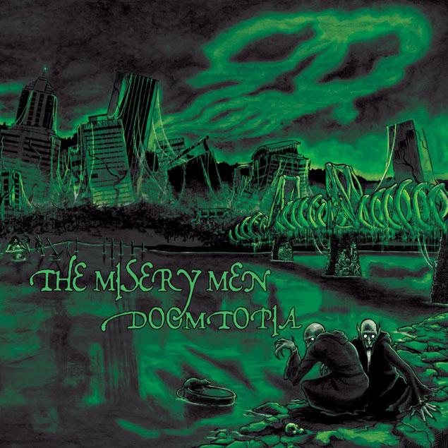 The Misery Men 'Doomtopia'