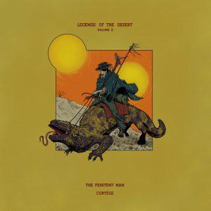 Legends Of The Desert: Volume 2 - The Penitent Man / Cortége