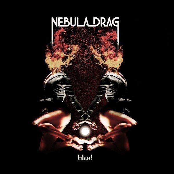Nebula Drag 'Blud'