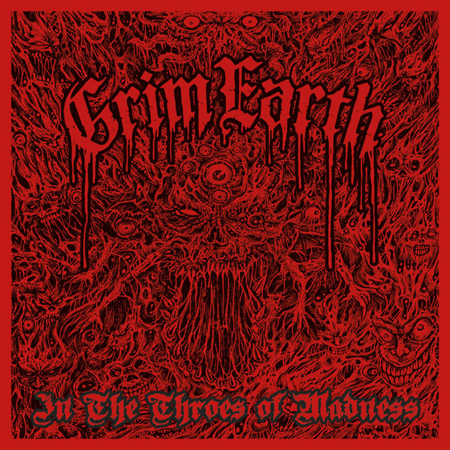 Grim Earth 'In The Throes Of Madness'