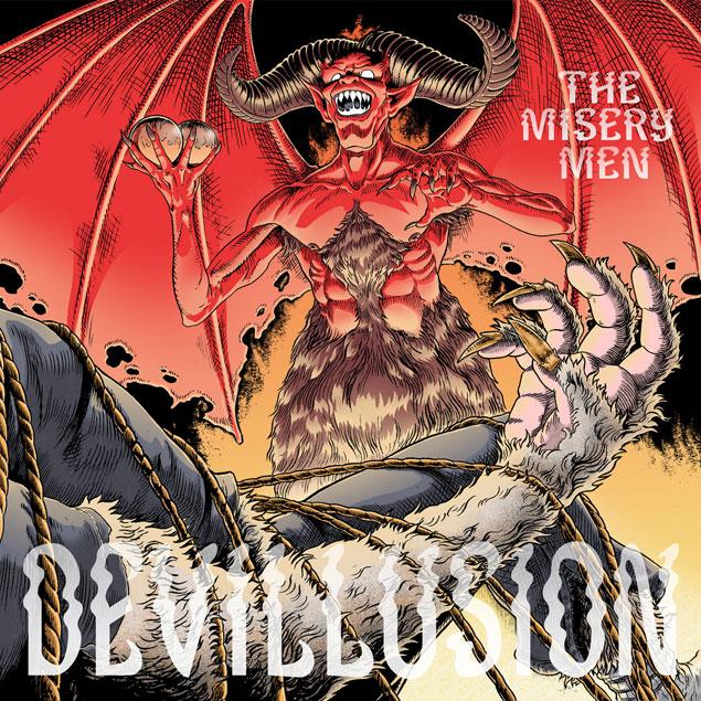 The Misery Men 'Devillusion'
